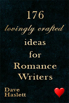 176 Lovingly Crafted Ideas for Romance Writers
